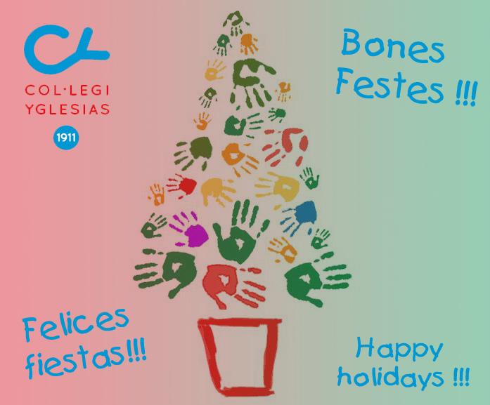 Tot el claustre de professors del Col·legi Yglesias us desitja Bones Festes!